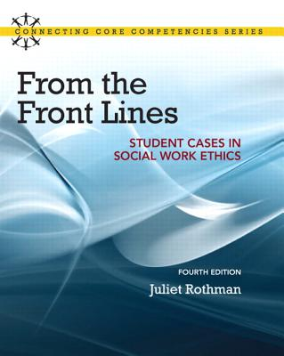 From the Front Lines By Rothman, Juliet C.
