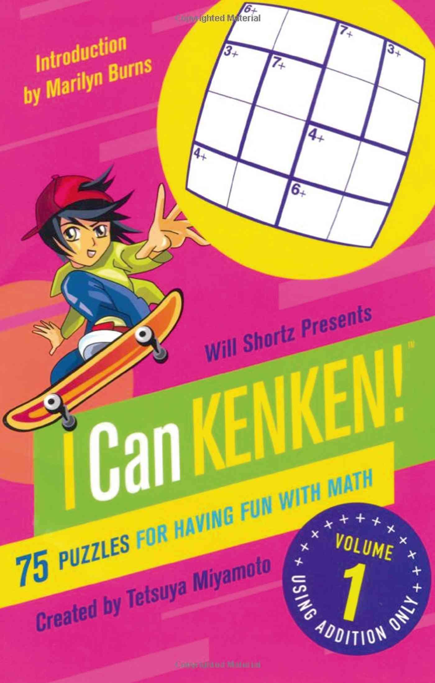Will Shortz Presents I Can KenKen! By Miyamoto, Tetsuya/ Burns, Marilyn (INT)