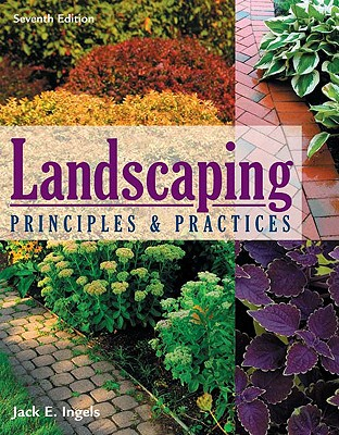 Landscaping Principles & Practices By Ingels, Jack E.